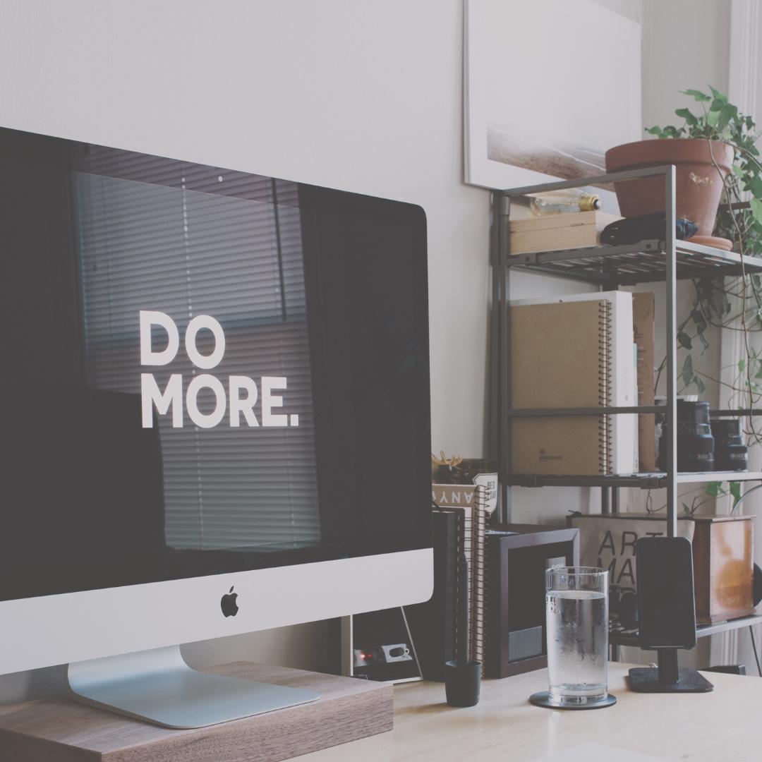 DO MORE. Contact Digital Marketing by Design
